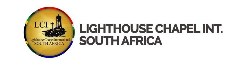 Lighthouse Chapel International South Africa